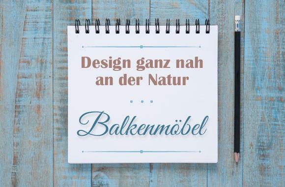 design-ganz-nah-an-der-natur-balkenmoebel